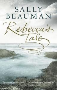 Sally Beauman - Rebecca's Tale.