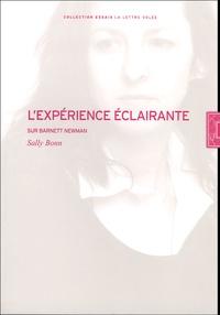 Sally Bonn - L'expérience éclairante - Sur Barnett Newman.