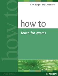 Sally Burgess - How to Teach for Exams.