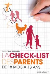 Sally Coulthard - La check-list des parents de 18 mois à 18 ans.