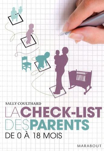 Sally Coulthard - La Check-list des parents - De 0 à 18 mois.