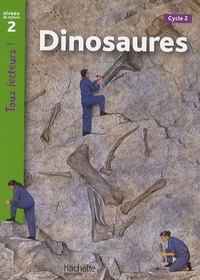 Sally Farrell Odgers - Dinosaures - Niveau de lecture 2, Cycle 2.