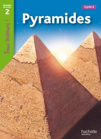 Sally Farrell Odgers - Pyramides - Niveau de lecture 2, Cycle 2.