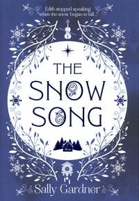 Sally Gardner - The Snow Song.
