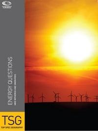 Sally Garrington et Sue Warn - Energy: The Burning Questions.