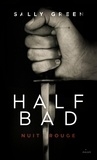 Sally Green - Half Bad Tome 2 : Nuit rouge.