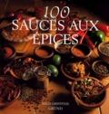 Sally Griffiths - 100 sauces aux épices.