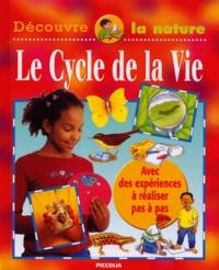 Sally Hewitt et Dominique Françoise - Le cycle de la vie.