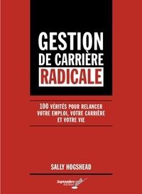Sally Hogsead - Gestion de carrière radicale.