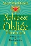 Sally MacKenzie - Noblesse oblige  : Tome 7, Le Roi mis à nu - Et histoires inédites.