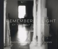 Sally Mann - Remembered light - Cy Twombly in Lexington.