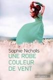 Sally Nicholls - Une robe couleur de vent.
