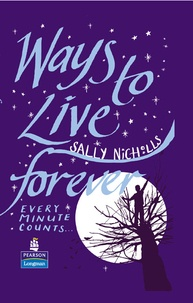 Sally Nicholls - Ways To Live Forever.