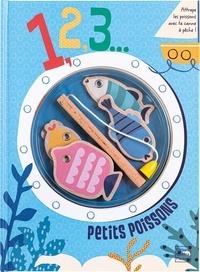 Sally Payne et Susie Brooks - 1, 2, 3... Petits poissons - Attrape les poissons avec ta canne à pêche !.