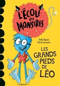 Sally Rippin et Chris Kennett - L'école des monstres  : Les grands pieds de Léo.