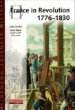 Sally Waller - Heinemann Advanced History : France in Revolution 1776-1830.