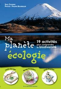 Sally Zalewski - Ma planete écologie - 19 activités pour comprendre la biodiversité.