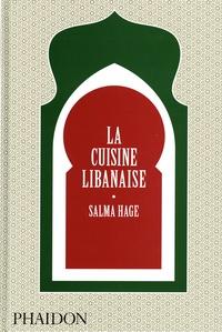 Salma Hage - La cuisine libanaise.