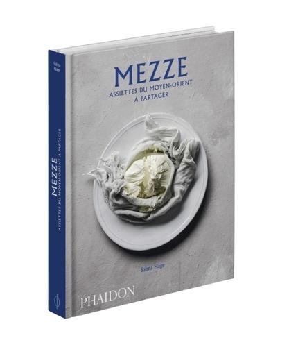 Mezze. Assiettes du Moyen-Orient à partager