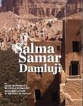 Salma Samar Damluji - Une autre architecture : la géométrie, la terre, le vernaculaire - Leçon inaugurale de l'Ecole de Chaillot prononcée le 4 mars 2014.