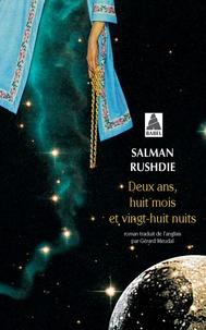 Salman Rushdie - Deux ans, huit mois et vingt-huit nuits.