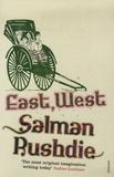 Salman Rushdie - East, West.