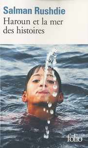 Salman Rushdie - Haroun et la mer des histoires.
