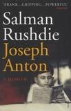 Salman Rushdie - Joseph Anton - A Memoir.