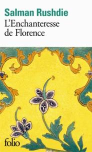 Salman Rushdie - L'Enchanteresse de Florence.