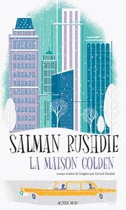 Salman Rushdie - La maison Golden.
