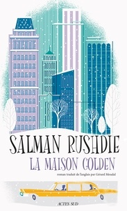 La maison Golden - Salman Rushdie - Format ePub - 9782330108922 - 16,99 €