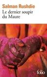 Salman Rushdie - Le dernier soupir du Maure.