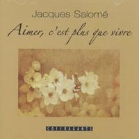 Salomé - Aimer, c'est plus que vivre (cd).