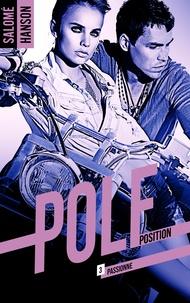 Salomé Hanson - Pole Position - tome 3.
