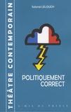 Salomé Lelouch - Politiquement correct.