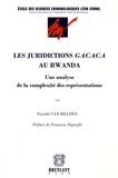 Salomé Van Billoen - Les juridictions Gacaca au Rwanda - Une analyse de la complexité des représentations.