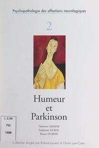 Salomon Ammar et Stéphanie Dubal - Humeur et Parkinson.