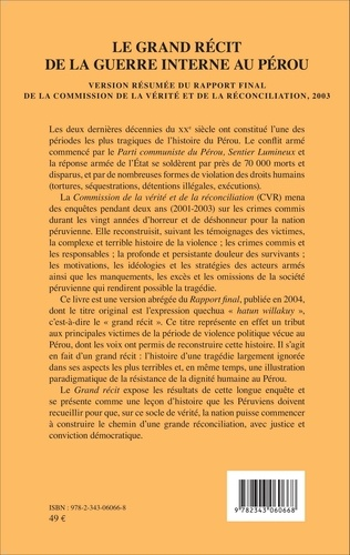 Le grand récit de la guerre interne au Pérou. Version résumée du rapport final de la commission de la vérité et de la réconciliation, 2003