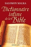 Salomon Malka - Dictionnaire intime de la Bible.