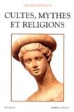Salomon Reinach - Cultes, mythes et religions.