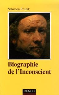 Salomon Resnik - Biographie de l'Inconscient.