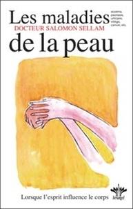 Lencyclopédie Bérangel des états dâme à lorigine de nos maladies - Tome 4, Les maladies de la peau.pdf