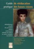 Salomon-Yves Cohen - Guide pratique de rééducation des basses visions. - Réhabilitation visuelle des personnes adultes malvoyantes atteintes de DMLA ou autres maladies maculaires.