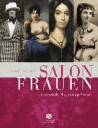 Salonfrauen - Leidenschaft, Mut, geistige Freiheit.