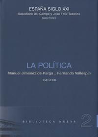 Salustiano Del campo et José Félix Tezanos - España siglo XXI - La Politica.