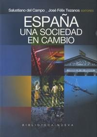 Salustiano Del campo et José Félix Tezanos - España, una sociedad en cambio.