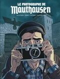 Salva Rubio et Pedro-J Colombo - Le photographe de Mauthausen.