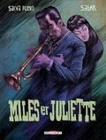 Salva Rubio - Miles et Juliette.