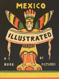 Salvador Albiñana - Mexico illustrated 1920-1950 - Books, periodicals, and posters.