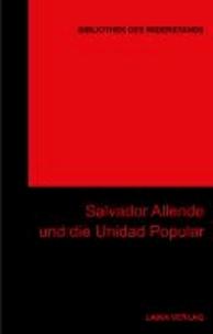 Salvador Allende und die Unidad Popoular.